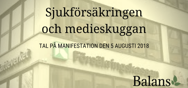 Tal på gräsrotsmanifestation om sjukförsäkring och LSS 5 augusti 2018