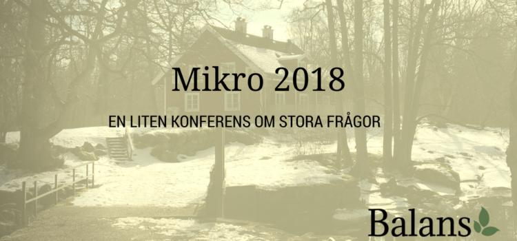 MIKRO 2018 – en konferens med pyttesmå ambitioner