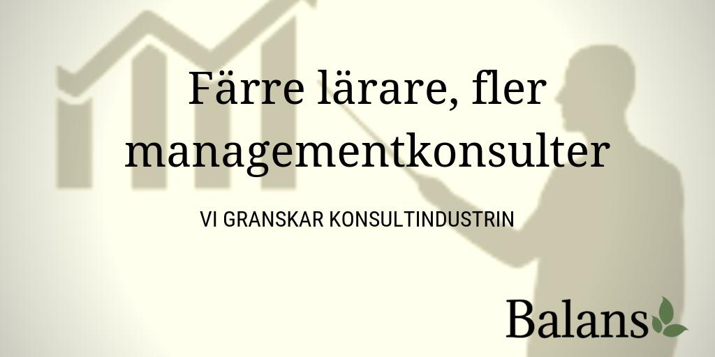 Slantens resa – Så mjölkar managementkonsulter pengar ur svensk skola