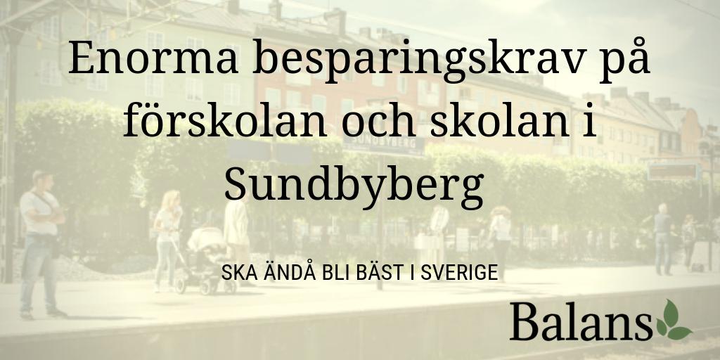 Enorma besparingskrav på förskolan och skolan i Sundbyberg