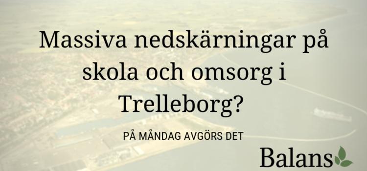 På måndag klubbas enorma sparkrav på skola och omsorg i Trelleborg. Eller?