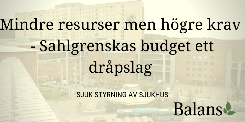 Rekordstora besparingskrav på Sahlgrenska sjukhuset