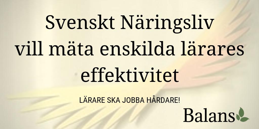 Svenskt Näringsliv skickar upp en testballong – mät alla lärares effektivitet