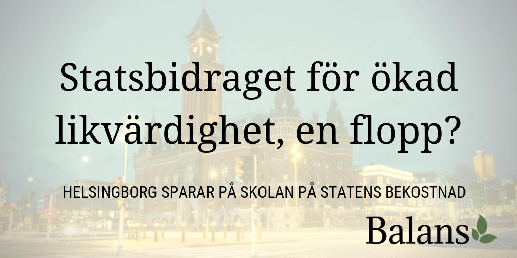 Statsbidraget för ökad likvärdighet når inte fram – vi drar till Helsingborg
